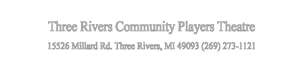 Three Rivers Community Players Theatre